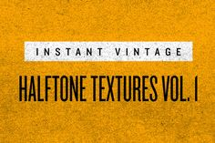 HALFTONE TEXTURES VOL. 1 by INSTANT VINTAGE on Creative Market