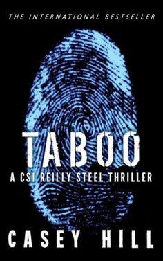 Taboo - Casey Hill (CSI Reilly Steel Series #1)