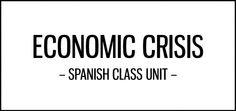 economic_crisis_unit_spanish_class_activities_featured