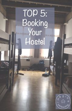Top 5: Booking Your Hostel