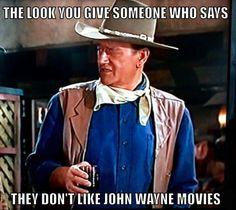 I try never to associate with people who don't like John Wayne movies! -Watch Free Latest Movies Online on John Wayne Quotes, John Wayne Movies, Classic Hollywood, Old Hollywood, I Movie, Movie Stars, Westerns, Cultura General, Cowboy Up