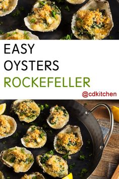 Oysters Rockefeller was created by the chef at Antoine's restaurant in New Orleans in 1899. The dish was named after the famous Rockefellers because it was so rich. The original version is a little more complex in the preparation method. This easy version simplifies the process but uses the same original ingredients. | CDKitchen.com