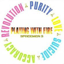 Google 画像検索結果: http://blog-imgs-44.fc2.com/h/u/r/hurrie/Spacemen_3_Playing_with_Fire_Original_Cover.jpg