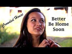 Better Be Home Soon Crowded House (TRADUÇÃO) HD (Lyrics Video).