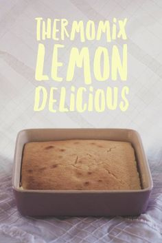 Thermomix Lemon Delicious Recipe Bellini Recipe, Baking Recipes, Cake Recipes, Baking Snacks, Sweet Recipes, Dessert Recipes, Snack Recipes, Light Desserts, Lemon Desserts