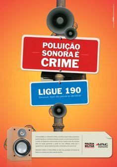 Cartaz da campanha de combate à poluição sonora - Diretoria de Publicidade Institucional do Ministério Público de Minas Gerais