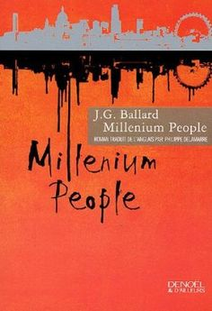 Millenium People (French edition)
