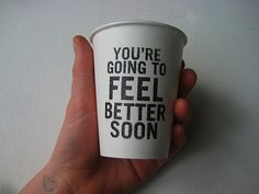 It's SO LEGIT when it's written on a cup.I just KNOW I'm going to feel better soon. I Love Coffee, Coffee Break, My Coffee, Coffee Mugs, Coffee Lovers, Morning Coffee, Psycho Quotes, Coffee Spoon, Mocca