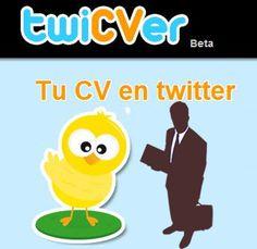 TIC y Empleo: twiCVer: tu currículum en 10 tuits.  http://ticsyempleo.blogspot.com.es/