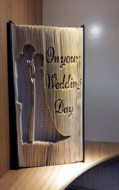 On your wedding day Cut & Fold Book Folding Pattern - Book Folding Art Book Folding Patterns Free, Pattern Books, Pattern Art, Folded Book Art, Paper Book, Origami, Altered Books, Altered Art, Old Book Crafts