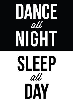 Dance All Night Sleep All Day // Typography Print  by The Native State #motivational #quote #dance