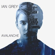 Ian Grey - 'Avalanche' EP (contestant on 'The Pop Game')
