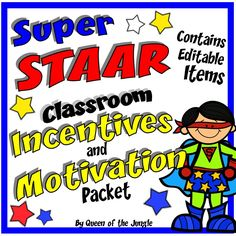 Classroom Incentives and Motivation Packet. Great printables to use with your class during STAAR Testing.
