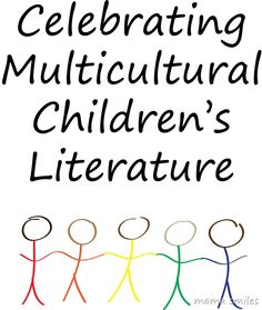 Celebrating multicultural childrens literature - great books to read.