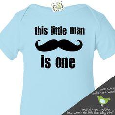 little man mustache first Birthday shirt -this little man themed first (or any) birthday boy t shirt or onesie. $16.50, via Etsy.
