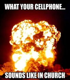 Your cellphone in church