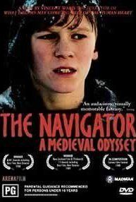The Navigator: A Medieval Odyssey  Men seeking relief from the Black Death, guided by a boy's vision, dig a tunnel from 14th century England to 20th century New Zealand.