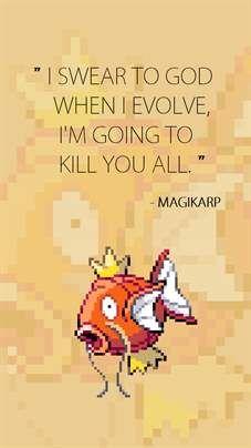 Pokemon Fish, lol! Every time I play my Pokémon and find a magikarp on my fishing rod I'm say to my Pokémon: -sigh-really? Go, use tackle.....