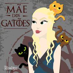 Amo GOT (Game of Thrones). Como tenho três gatos a imaginação foi longe! Conheça Khaleesi, a mãe dos gatões! =^.^=