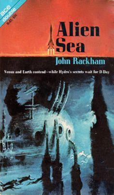 Ace Double H-40: Alien Seaby John Rackham (aka John T. Phillifent), 1968. Cover art by George Ziel.