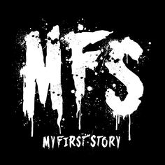 MY FIRST STORY Screamo, One Ok Rock, First Story, Typography Inspiration, Storytelling, Moose Art, My Love, Groupes, Sasuke