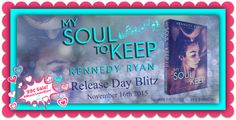 RELEASE BLITZ, EXCERPT & $25 GIVEAWAY:My Soul To Keep (Soul, #1) by Kennedy Ryan - #MusicLoverAlert - 99¢ Sale! - iScream Books