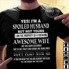 Super Funny Love Boyfriend My Husband Ideas Love My Husband Quotes, Love Quotes For Boyfriend, Husband Humor, I Love You Quotes, Love Yourself Quotes, Husband Love, Funny Husband, Husband Gifts, Funny Shirt Sayings