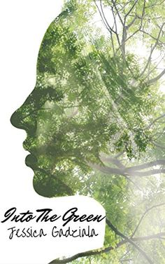 Tome Tender: Into The Green by Jessica Gadziala
