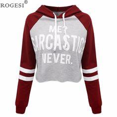 Me Sarcastic Never Cutoff ladies women's hoodie hooded sweatshirt trendy
