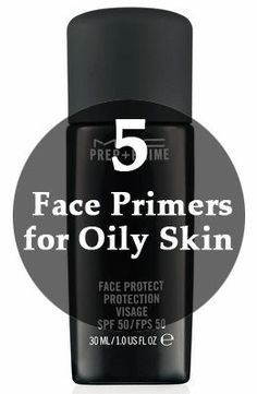 5 Face Primers for Oily Skin