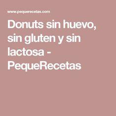 Donuts sin huevo, sin gluten y sin lactosa - PequeRecetas