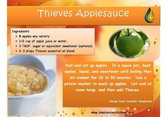 Young Living Thieves Essential Oil Applesauce Recipe   For more info or to order Young Living, come visit:  www.thesavvyoiler.com