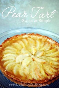 Simple Pear Tart Recipe With Fresh Pears Pear pie recipe + Pear dessert recipes. This is a great simple recipe. Perfect with fresh pears! Brownie Desserts, Mini Desserts, Easy Desserts, Delicious Desserts, Yummy Food, Desserts With Pears, Baking Desserts, Sweet Pie, Sweet Tarts