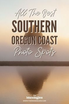 The Southern Oregon coast is full of magical spots, including Samuel H Boardman Scenic Corridor, Coos Bay, Port Orford, and Gold Beach. Save this post for your next Oregon coast road trip! Southern Oregon Beaches | Southern Oregon Coast Towns | Southern Oregon Coast Attractions #oregon #oregoncoast #southernoregoncoast #samuelhboardman #pacificnorthwest #PNW #Westcoast #outdoors #nature #adventures #photography Oregon Coast Camping, Southern Oregon Coast, Oregon Beaches, Oregon Travel, La Push Beach, Port Orford, Ecola State Park, Coos Bay, Gold Beach