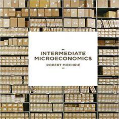 Download ebook pdf free httpaazeabookprinciples of intermediate microeconomics 1st edition by mochrie solution manual 113700844x 9781137008442 intermediate microeconomics mochrie fandeluxe Gallery