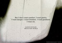 quote-book:  Aldous Huxley, Brave New World (via helplesslyamazed)