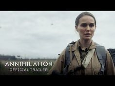 Annihilation (2018) - Official Trailer - Watch the official trailer for #Annihilation starring Natalie Portman, Jennifer Jason Leigh, Gina Rodriguez, Tessa Thompson, Tuva Novotny, and Oscar Isaac. -  ANNIHILATION in theaters 2.23.18. - Written and directed by Alex Garland. Based on Jeff VanderMeer's best-selling Southern Reach Trilogy. |   Paramount Pictures