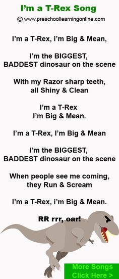 I'm a T-REX dinosaur song for preschool kids who love dinosaurs. http://www.preschoollearningonline.com/preschool-songs.html - Great dinosaur song for preschoolers which can be used with a dinosaur lesson plan or dinosaur theme. T-Rex song can be used with or without 'actions' for the pre k children and young ones. *Please Pin & Like!  *We have many more songs online & coming here!