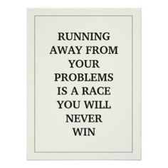 keep running.see how far it takes you Writing About Yourself, Care Quotes, Feel Tired, Care About You, Change My Life, Running Away, Custom Posters, Custom Framing, Favorite Quotes