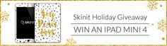 In the spirit of the Holidays, SkinIt is giving away FOUR iPad Mini 4's!