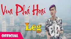 Leg - Vua Phá Hoại [ Official Audio ]