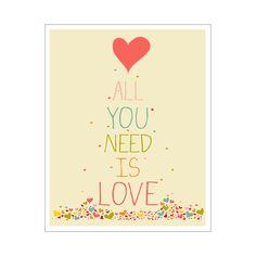 Conceptions modernes lunatiques.    All You Need Is Love imprimé coeur.    Il est imprimé à lencre archival sur papier archival mat Poids lourd et est