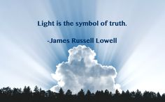 Lowell quote: Light is…