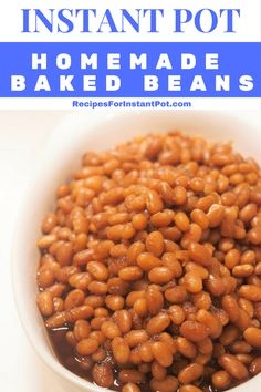 Here is a simple homemade baked bean recipe, that you can cook in your Instant Pot. It is very simple but full of flavor.