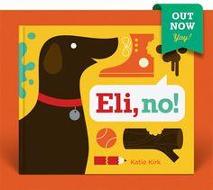 Eli, no!  Book  #book #childrens book #illustration