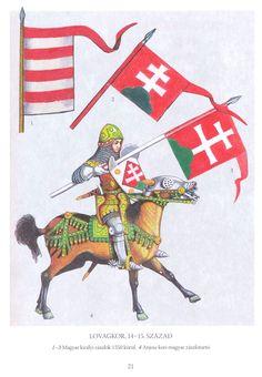 Lovagkor 14-15 Szazad Matthias Corvinus, Renaissance, Ottoman Turks, Folk Fashion, Knights Templar, Medieval Art, 14th Century, Military History, Warfare