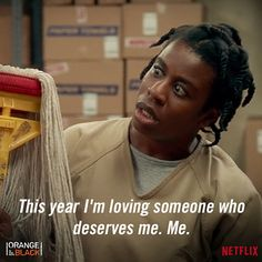 Words to live by. #OITNB