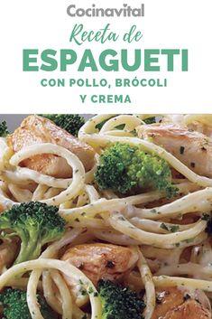 Espagueti con pollo y brócoli hecho con crema cocina esta receta sencilla y en menos de 30 minutos Huhn Spaghetti, Chicken Spaghetti, Italian Recipes, Mexican Food Recipes, Healthy Recipes, Ethnic Recipes, Pasta Recipes, Chicken Recipes, Veggie Snacks