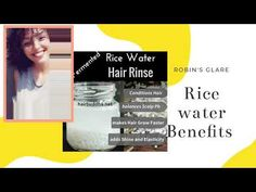 Rice water benefits Conditions hair Balance scalp ph Makes hair grow faster Adds shine and elasticity 💛 Check out my first video on how to make rice water💛