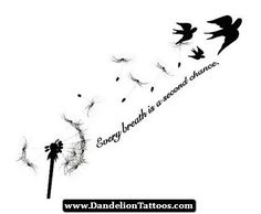 dandelion tattoos with quotes - Google Search